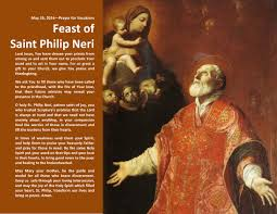 FEAST OF ST. PHILIP NERI