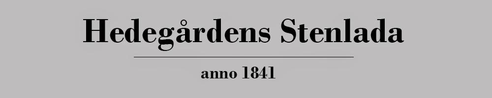 HEDEGÅRDENS STENLADA