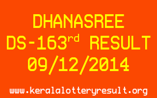 DHANASREE Lottery DS-163 Result 09-12-2014