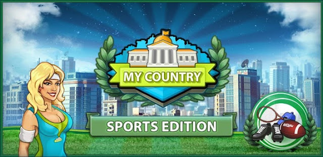 My Country Sport Edition V1.25.70139 Apk mod Unlimited Money