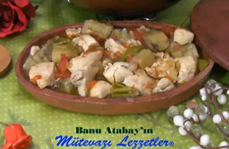 Enginarlı Tavuk Güveci - Banu Atabay Anlatıyor