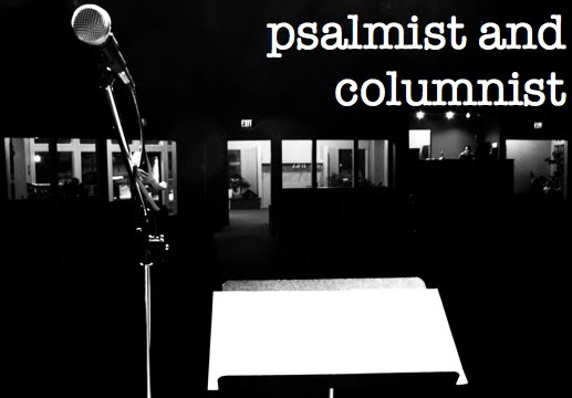psalmist and columnist