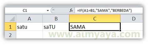 Gambar: Contoh penggunaan fungsi if untuk membandingkan dua buah teks atau kata