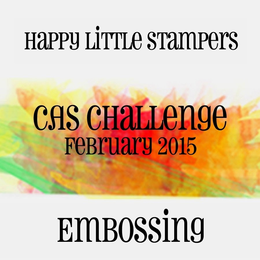 http://happylittlestampers.blogspot.co.uk/2015/02/hls-february-cas-challenge.html