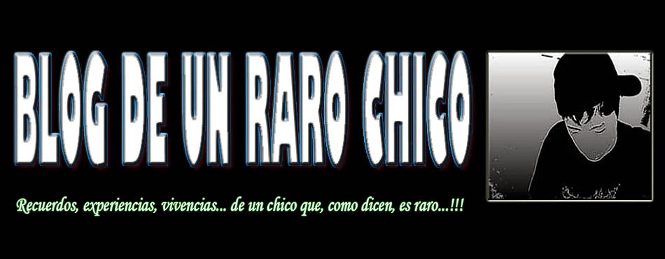 Blog de un raro chico!