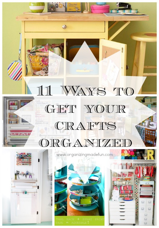 11 ways to get your crafts organized organizing made fun 11 ways to get your crafts organized. Black Bedroom Furniture Sets. Home Design Ideas