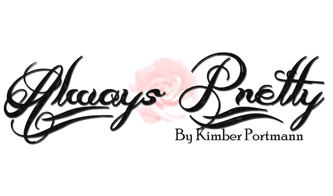 Always Pretty By Kimber Portmann