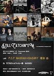 2.12 sun 「サンコミせきぜんpresents Stillcatchin' 'em」の第二弾