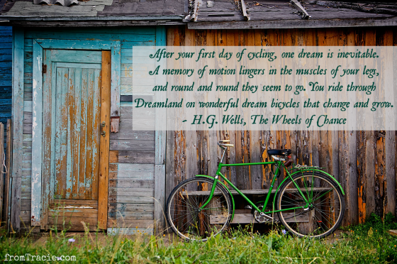 After your first day of cycling one dream is inevitable quote from H.G. Wells