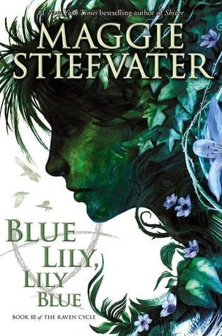 https://www.goodreads.com/book/show/17378508-blue-lily-lily-blue?from_search=true