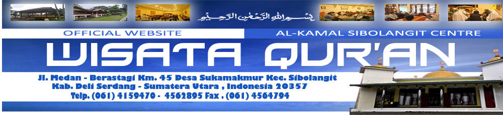Wisata Qur'an Al-Kamal  Sibolangit Centre