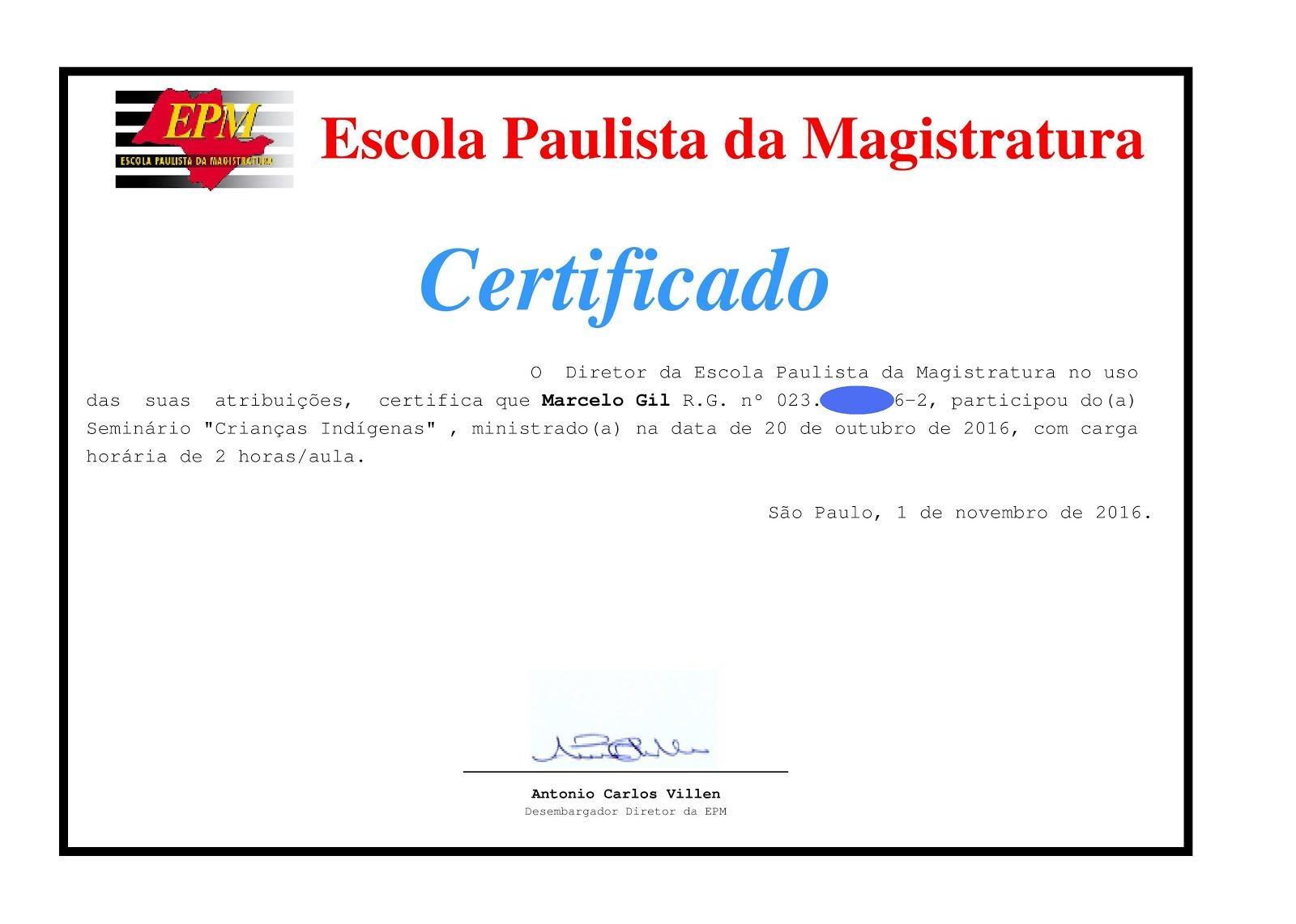 CERTIFICADO DE PARTICIPAÇÃO DO CICLO DE PALESTRAS DA ESCOLA PAULISTA DE MAGISTRATURA = Outubro 2016