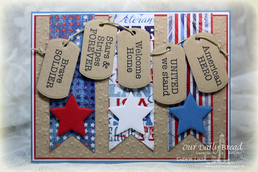Stamps - Our Daily Bread Designs American Hero, ODBD Patriotic Paper Collection, ODBD Custom Mini Tags Dies, ODBD Custom Pennants Die,ODBD Custom Sparkling Stars Dies