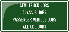 Semi_Truck_Jobs,_Class_A_Jobs_Class_B_Jobs,_Passenger_Vehicle_Jobs,_All_CDL_Jobs_trucking_jobs