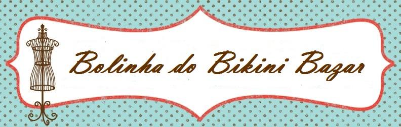 Bolinha do Bikini Bazar