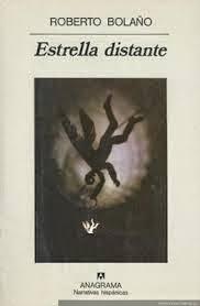 """Estrella distante"" - Roberto Bolaño"