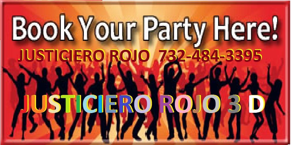 PROMOCIONE SUS FIESTAS AQUI  (732)-484-3395   BOOK YOUR PARTY HERE