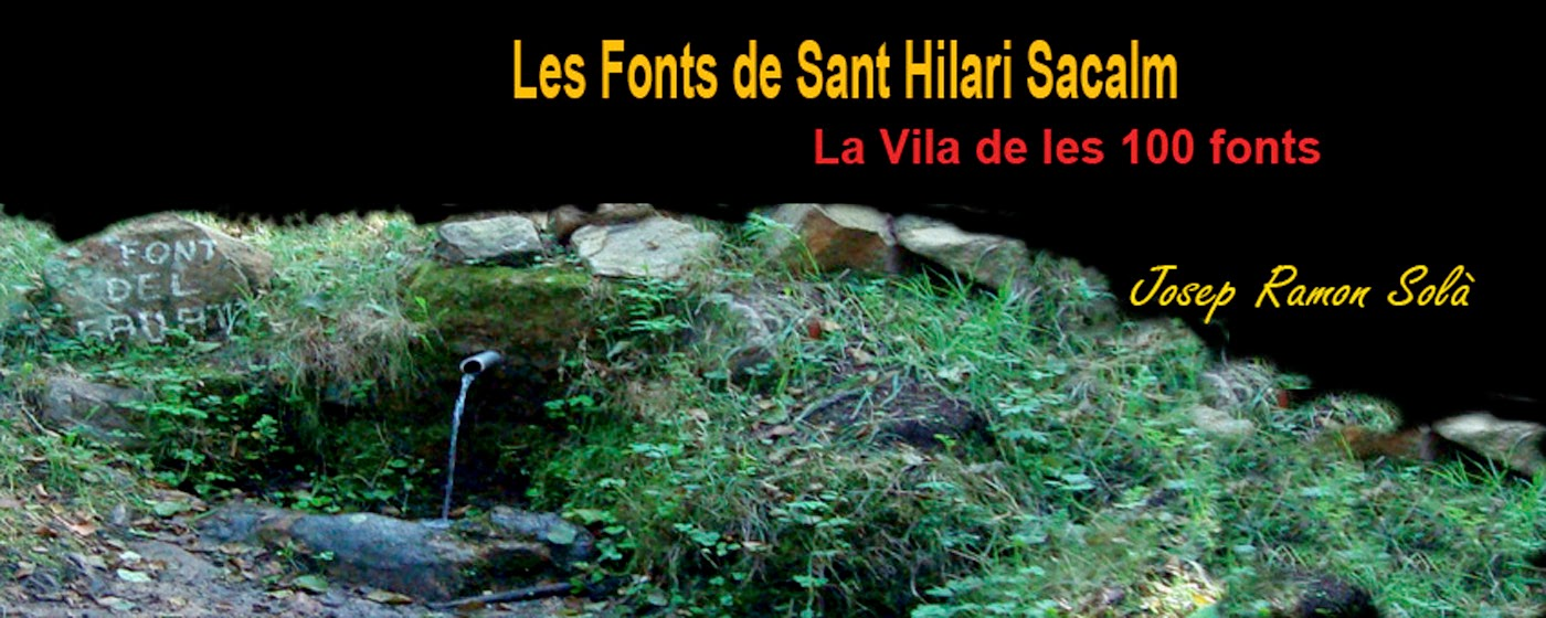 LES FONTS DE SANT HILARI SACALM