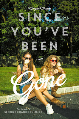 7. Since You`ve Been Gone - Morgan Matson
