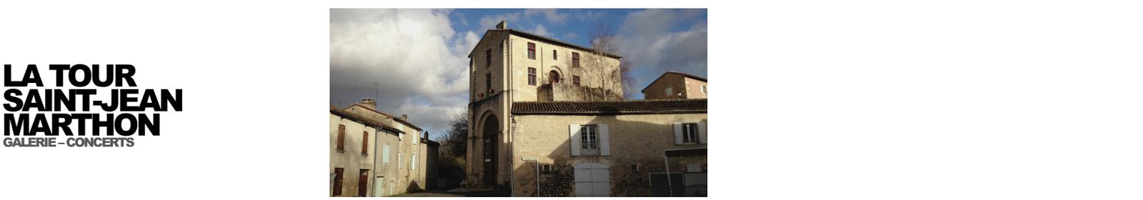 La Tour Saint Jean Marthon