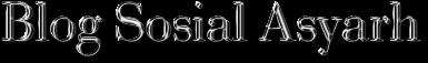 Blog Soaial Asyarh
