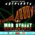A MOB STREET RECORD APRESENTA: MOB STREET - ENROLA O BOY [BREVEMENTE]