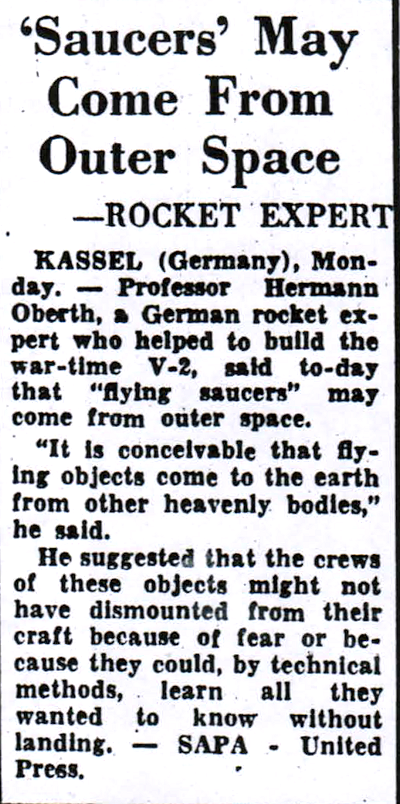 'Saucers' May Come Outer Space, says German Rocket Expert - Rand Daily Mail 11-9-1954
