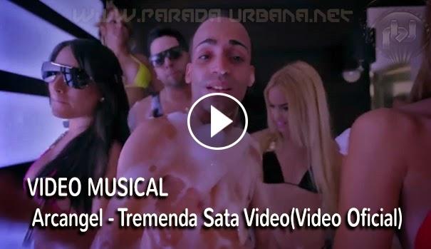 VIDEO MUSICAL - Arcangel - Tremenda Sata Video(Video Oficial)