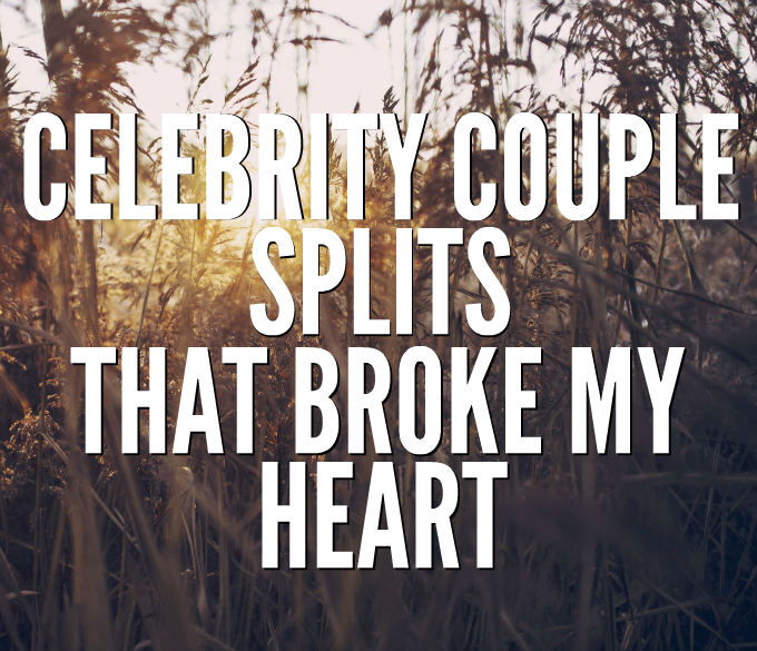 celebrity couple splits