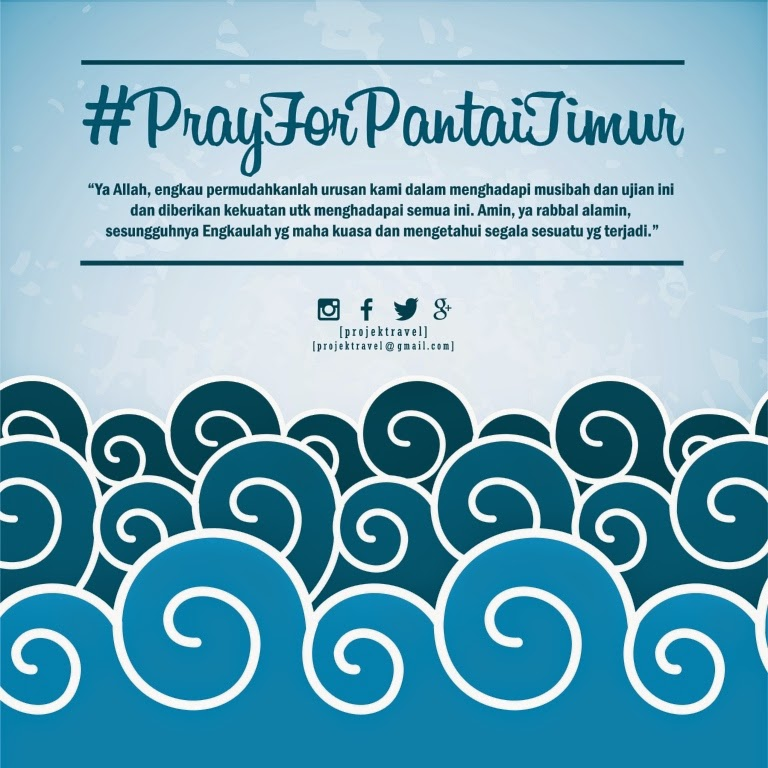 #PrayForPantaiTimur
