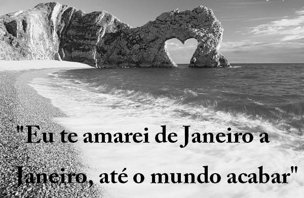 Belas Frases De Amor Eu Te Amarei De Janeiro A Janeiro Até O