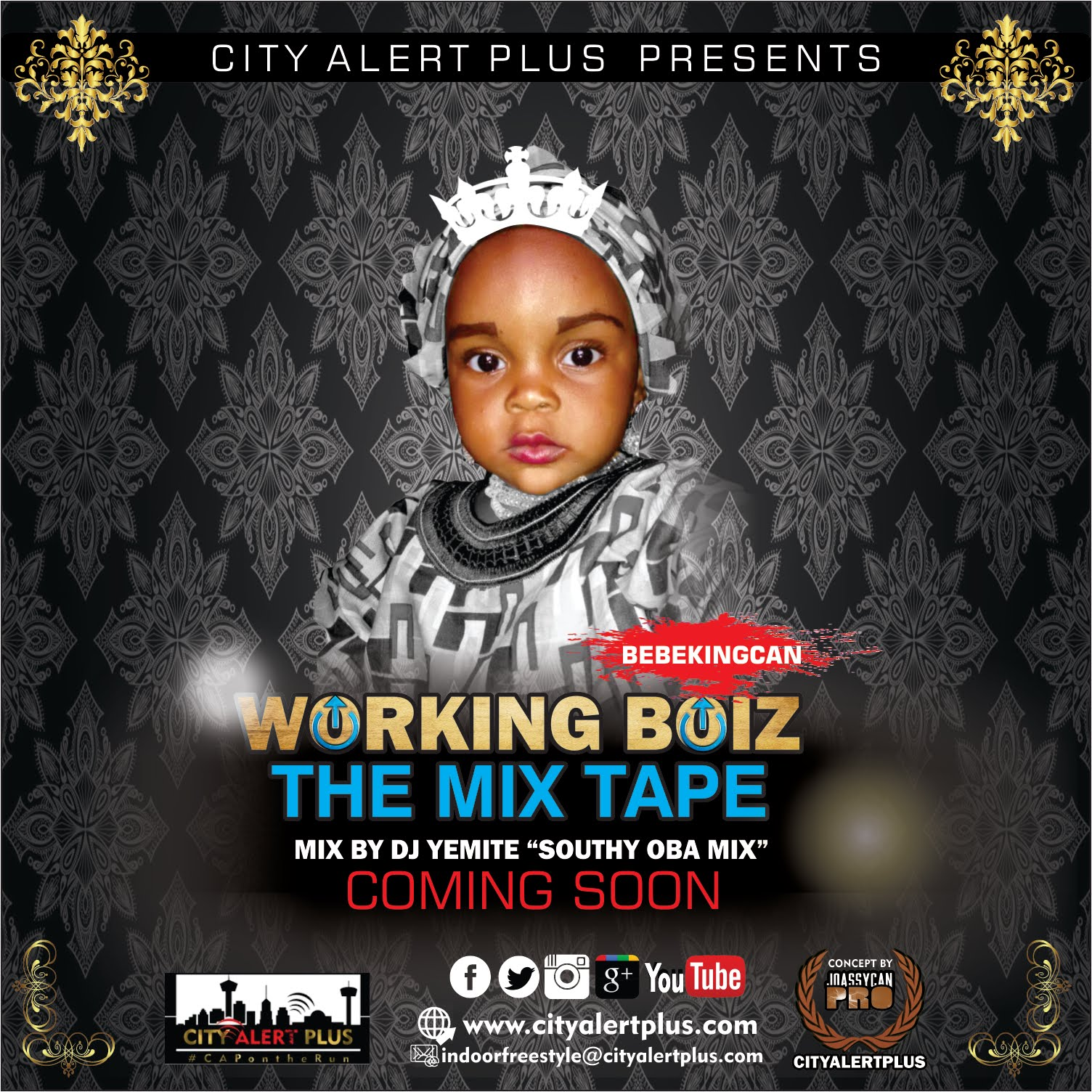 "CAPmix ""Working Boiz Mix Tape"" Mix by Dj Yemite"