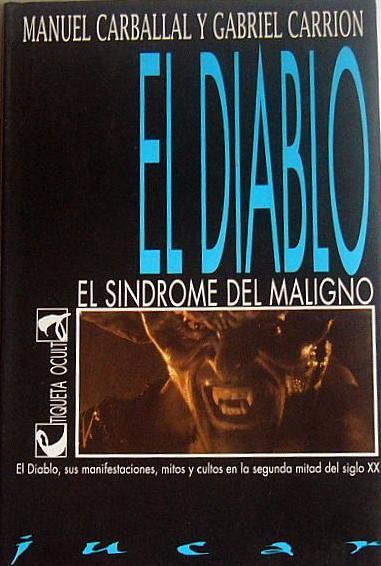 El Diablo: El síndrome del Maligno