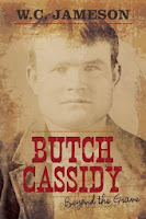 Butch Cassidy: Beyond the Grave by W. C. Jameson