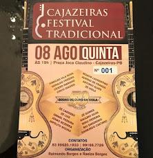 CAJAZEIRAS  FESTIVAL TRADICIONAL. DIA 8/AGOSTO, ÀS 19 HORAS, NA PRAÇA JOCA CLAUDINO