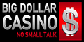 Click here to get your 50 Free Spins plus more at Big Dollar Casino!