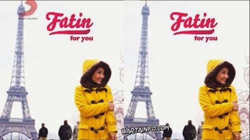 Album For You Fatin Shidqia lubis - wartainfo.com