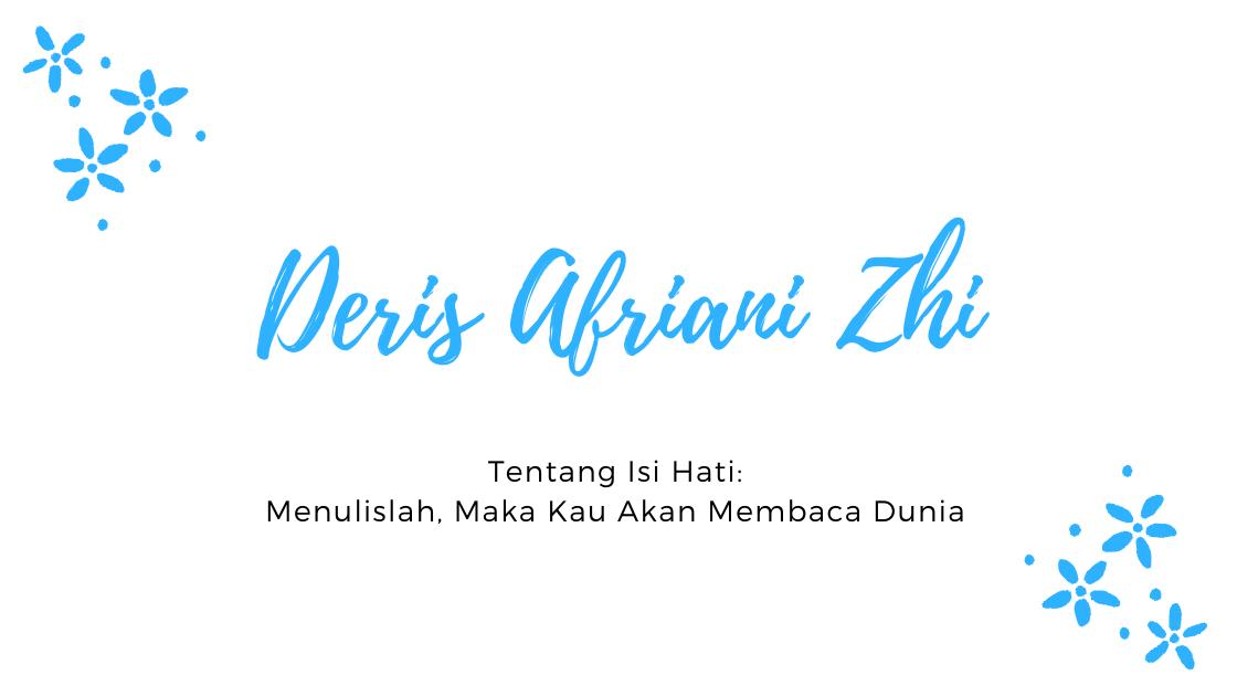 Deris Afriani Zhi