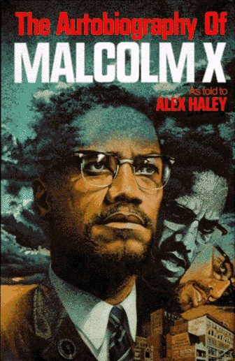http://2.bp.blogspot.com/-G0sW8uoA-Ec/ThSlTIRTz-I/AAAAAAAABJI/sUHJ41n_NGM/s1600/alex-haley-the-autobiography-of-malcolm-x.jpg