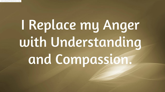 Positive Affirmations When you are angry, Daily Affirmations