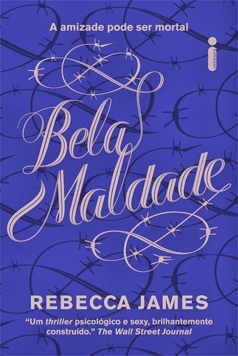 Resenha do livro Bela Maldade - Rebecca James