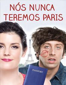 Nós Nunca Teremos Paris – Dublado (2014)