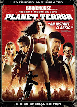Grindhouse Presents:  Planet Terror