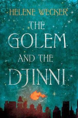 https://www.goodreads.com/book/show/17624060-the-golem-and-the-djinni