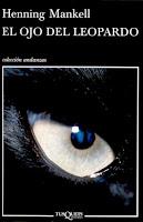 """El ojo de leopardo"" - H. Mankell"