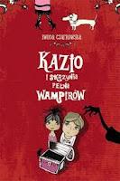 (70) Kazio i skrzynia pełna wampirów