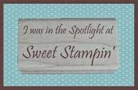 Spotlight - Sweet Stampin