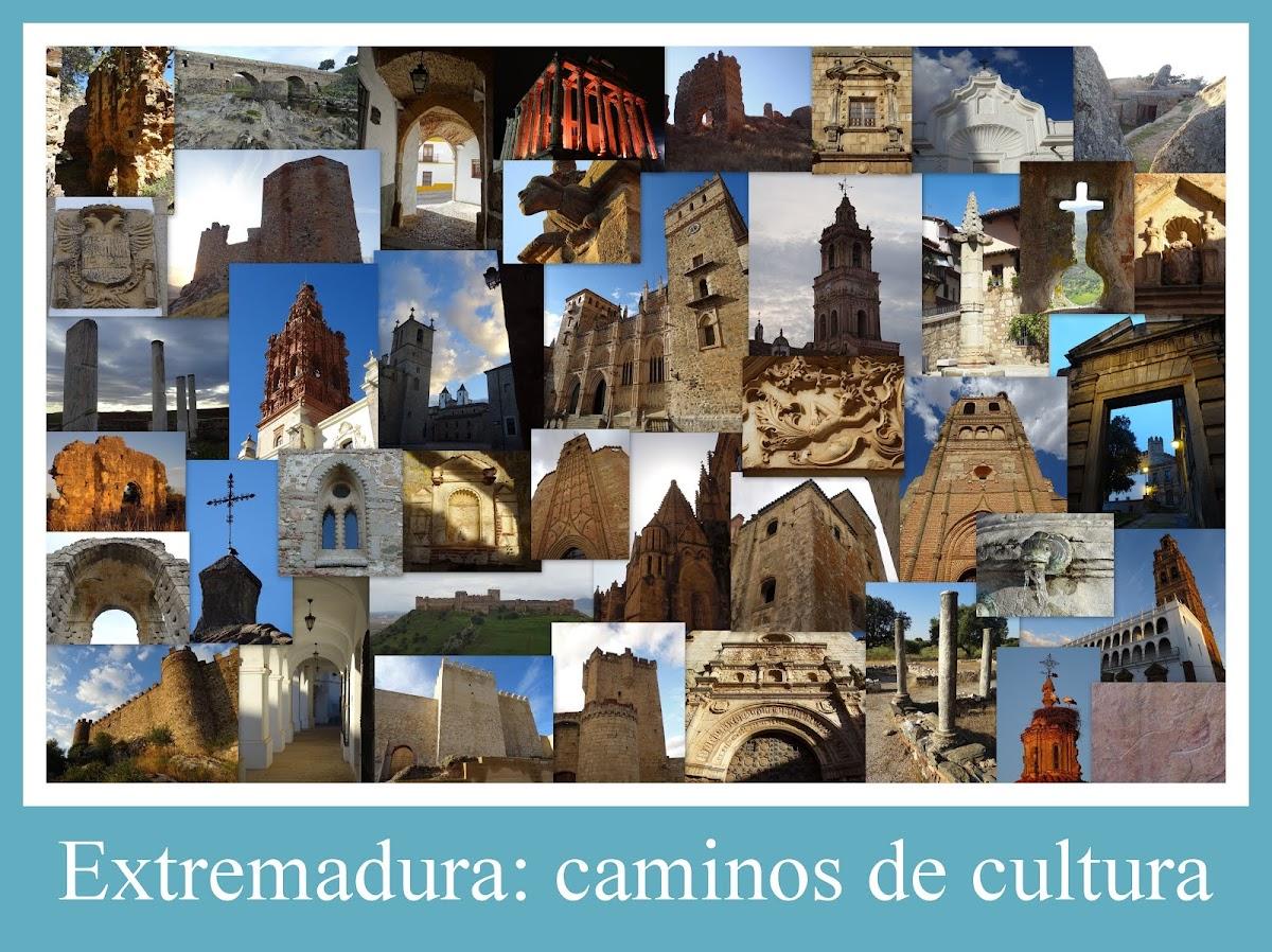 Extremadura: caminos de cultura.