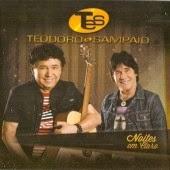 Teodoro e Sampaio  - Noites Em Claro Vol.28