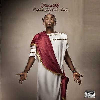 Olamide - Baddest Guy Ever Liveth (Full Album Download)